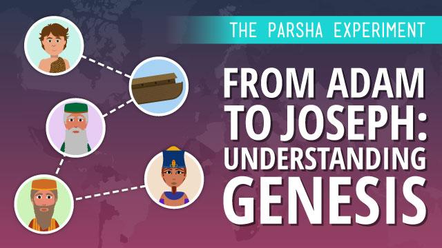 From Adam to Joseph: Understanding Genesis