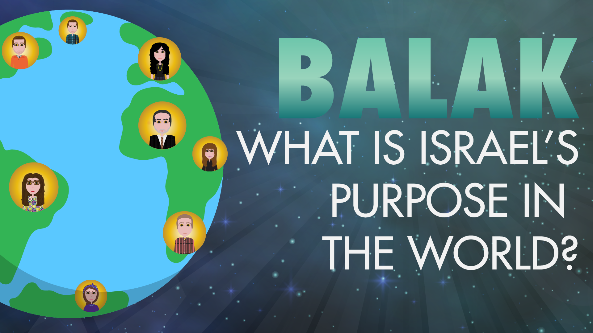 Balak: What Is Israel's Purpose In The World?