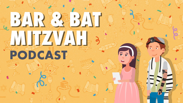 Bar and Bat Mitzvah - Podcast Video