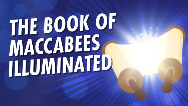 The Book of Maccabees Illuminated