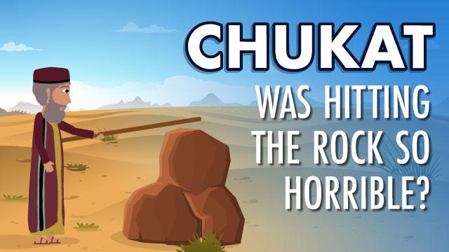 Chukat: Was Hitting the Rock So Horrible?