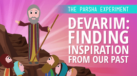 Devarim: Finding Inspiration From Our Past