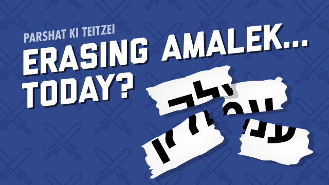 Erasing Amalek...Today?