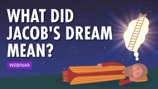 What Did Jacob's Dream Mean?