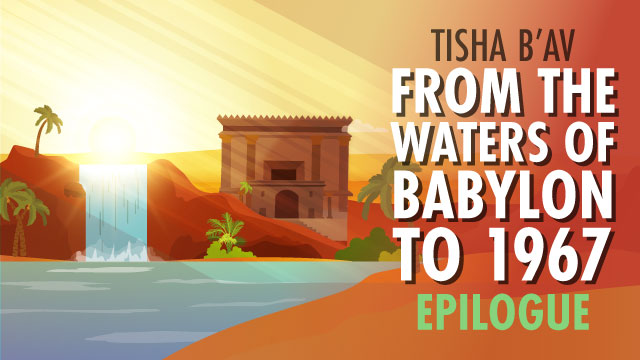EPILOGUE: From The Waters Of Babylon To 1967