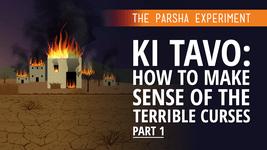 Ki Tavo: How To Make Sense Of The Terrible Curses