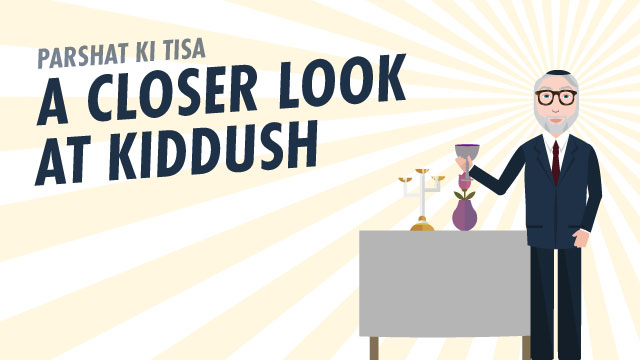 A Closer Look At Kiddush