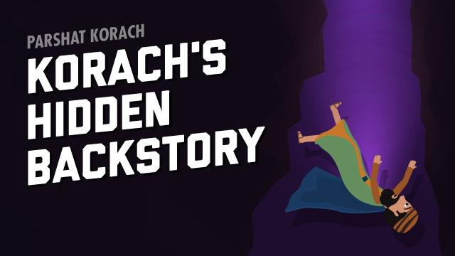 Korach's Hidden Backstory