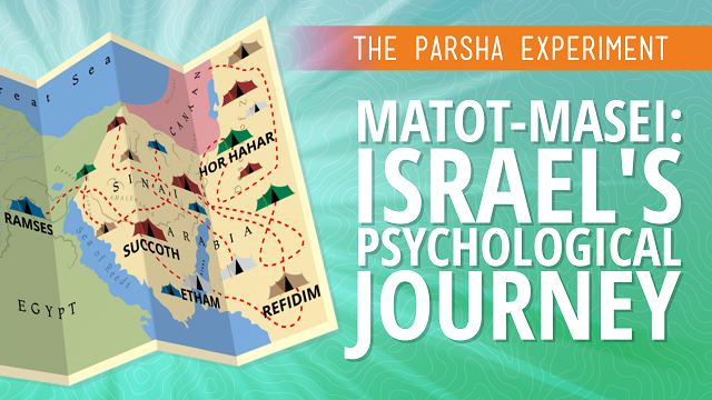 Matot-Masei: Israel's Psychological Journey