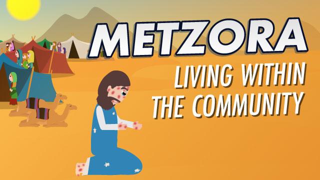 Metzora: Living Within the Community