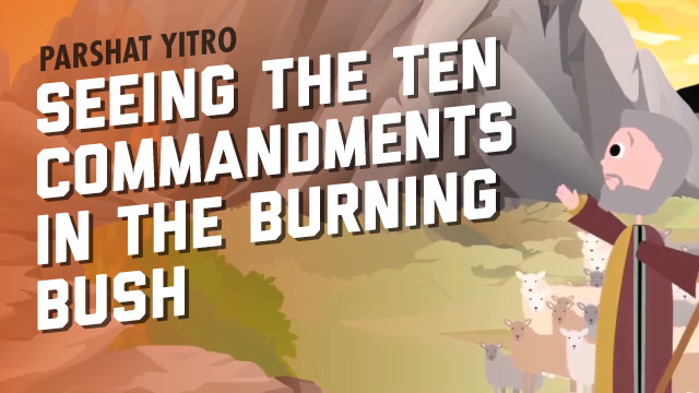 Seeing The Ten Commandments In The Burning Bush