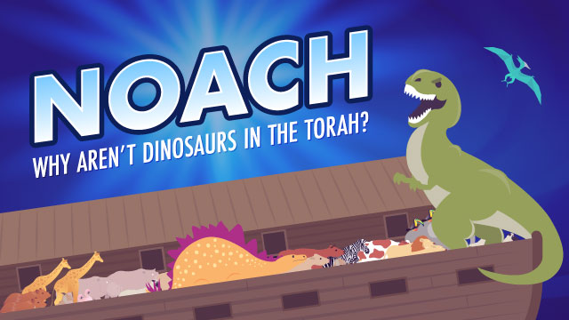 Noach: Why Aren't Dinosaurs In The Bible?