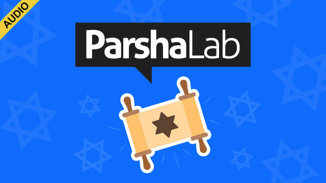 Parsha Lab Says – See You Soon!
