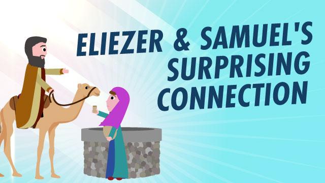 Eliezer And Samuel's Surprising Connection