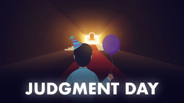 Is Judgment Day Supposed To be Joyful?