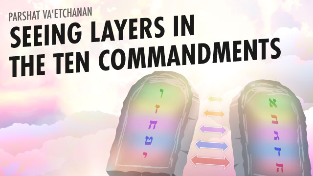 Seeing Layers In The Ten Commandments
