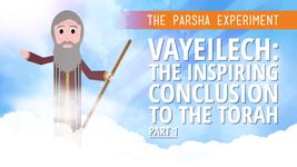 Vayeilech: The Inspiring Conclusion To The Torah (Part 1)