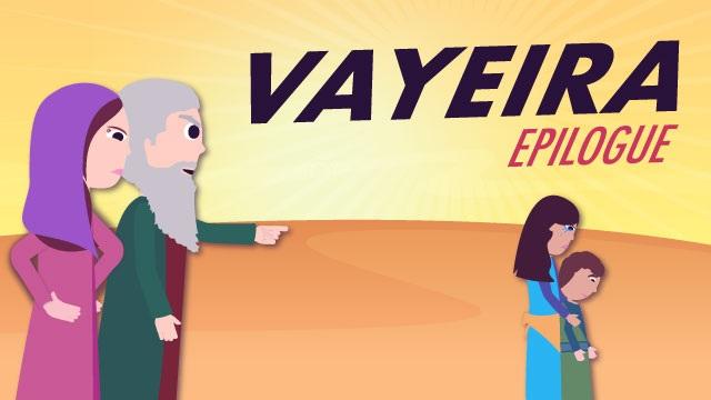 Vayeira – The Epilogue