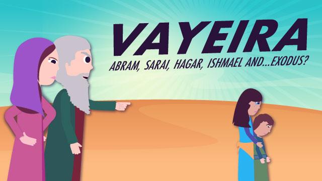 Vayeira: Abram, Sarai, Hagar, Ishmael and...Exodus?