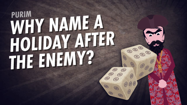 Purim: Why Name A Holiday After The Enemy?