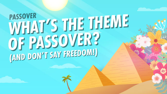 Understanding The Main Themes Of Passover