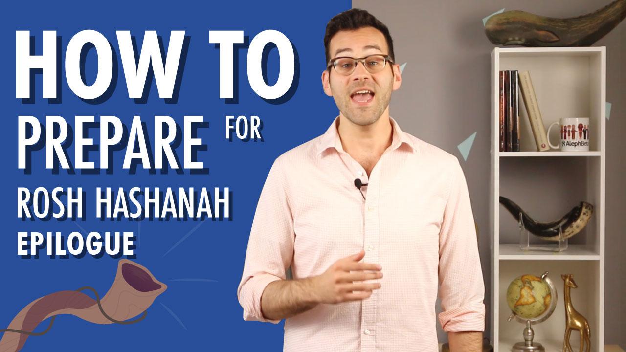 Epilogue: Pre-Rosh Hashanah Webinar