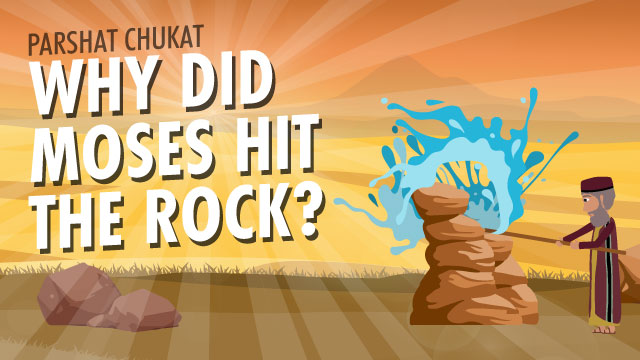Why Did Moses Hit The Rock?